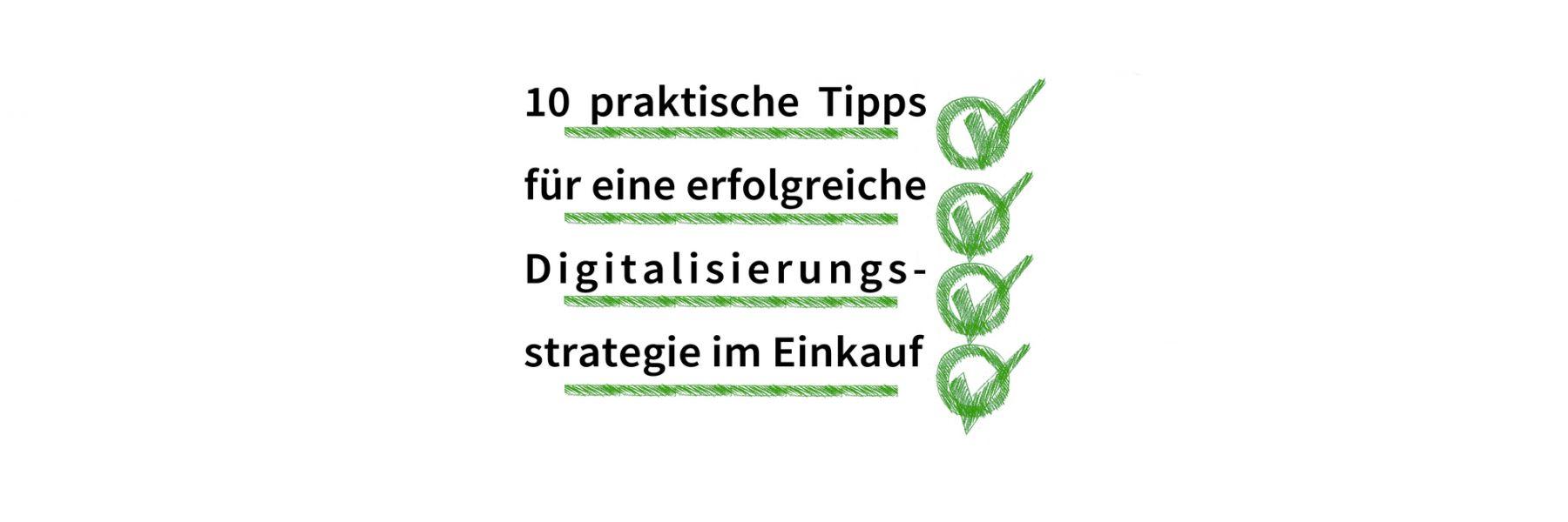 10 praktische Tipps für eine erfolgreiche Digitalisierungsstrategie im Einkauf